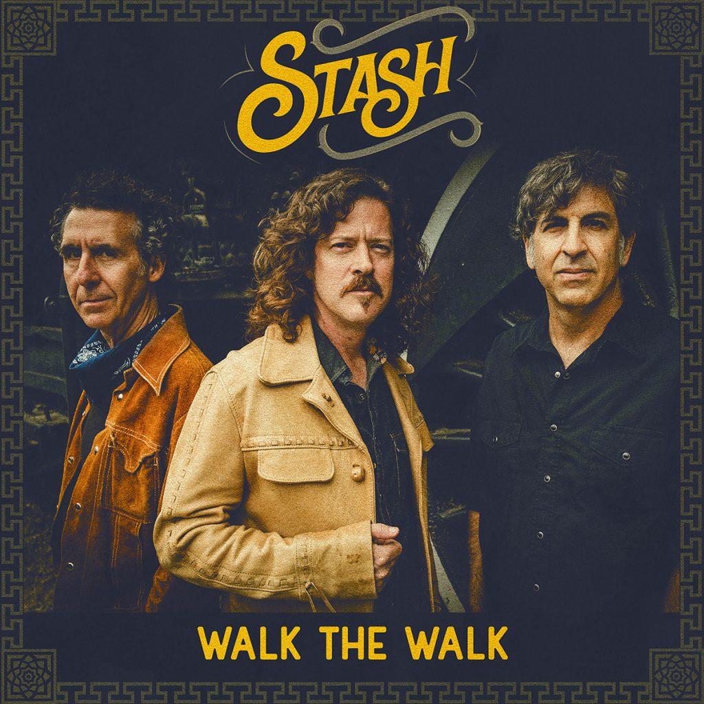 "Stash ""Walk The Walk"" album cover"